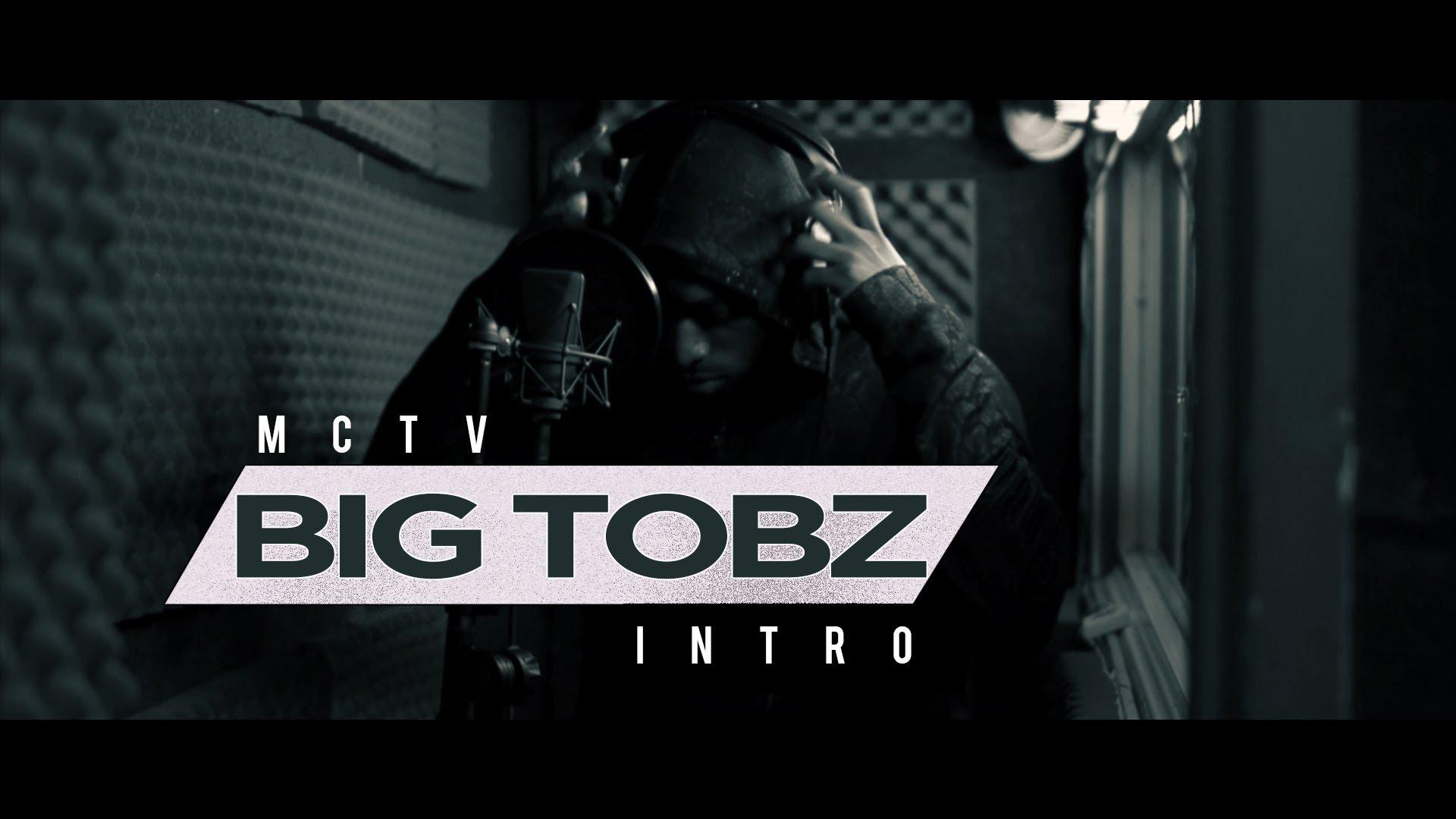 big tobz intro music video mctv bigtobzsf mctvuk hardest bars. Black Bedroom Furniture Sets. Home Design Ideas