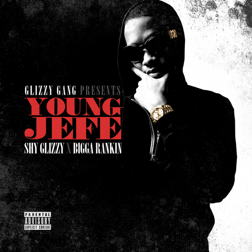 Shy_Glizzy_Young_Jefe-front-large