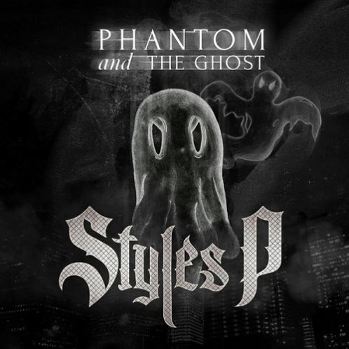 Styles_P___Phantom_And_The_Ghost_Album_Download_498_498