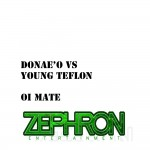 Donae'O VS Young Teflon - Oi Mate  Artwork