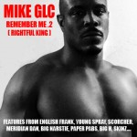 Mike GLC - Remember Me .2 (Rightful King)