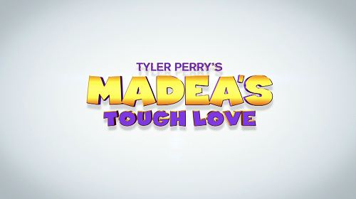 Tyler Perry Presents 'Madea's Tough Love' Animated Movie