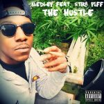medley-ft-str8-piff-the-hustle