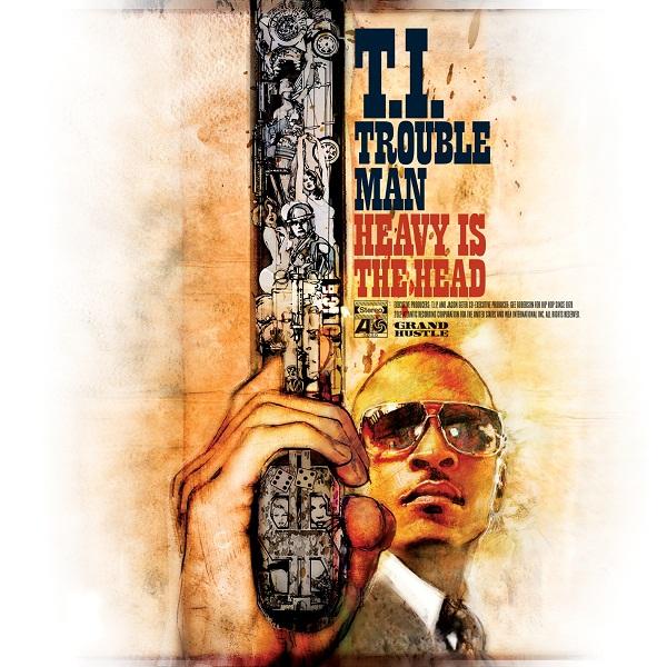 T.I_.-Trouble-Man-Heavy-is-the-Head-Album_