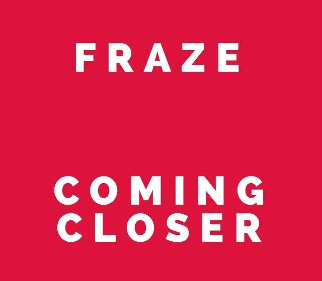 fraze-coming-closer